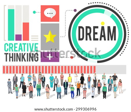 Dream Goal Target Aspiration Imagination Inspiration Concept