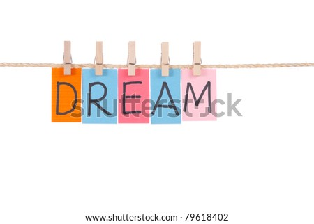 Dream, Wooden peg  and colorful words series on rope