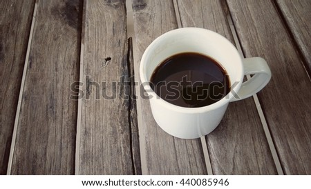 Drink Black Coffee in the Morning, Wooden Background