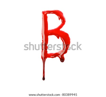 Dripping blood fonts the letter B - stock photo