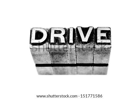 Drive sign written in metallic letters on white background - stock photo