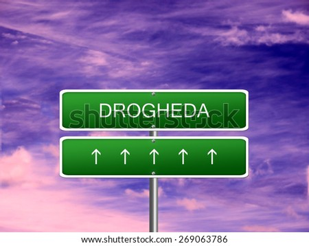 Drogheda city Ireland tourism Eire welcome icon sign. - stock photo