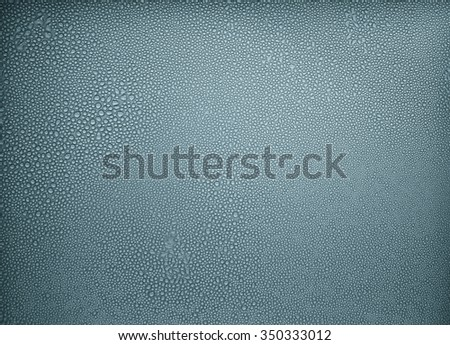 Drops of condensed steam