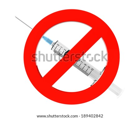 Drugs are forbidden sign on a white background - stock photo