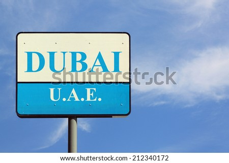 Dubai UAE Sign