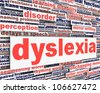 Dyslexia disability message conceptual design. learning disability symbol - stock photo
