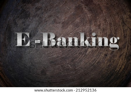 E-BANKING on Background