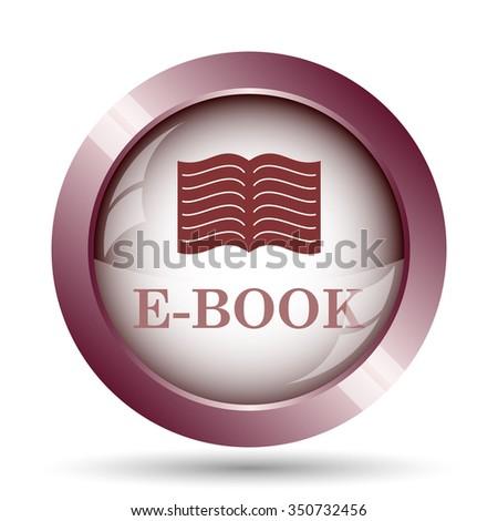 E-book icon. Internet button on white background.  - stock photo
