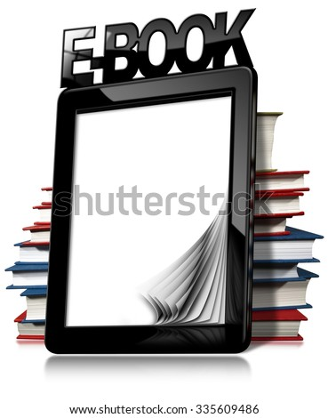 E-book Reader with Books / Black modern ebook reader with blank curled pages, text Ebook and a stack of books. Isolated on white background - stock photo
