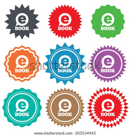 E-Book sign icon. Electronic book symbol. Ebook reader device. Stars stickers. Certificate emblem labels.