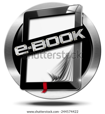 E-Book Symbol with Tablet Computer. Round metallic icon or symbol of e-Book with black tablet computer with curled and blank pages and text e-book - stock photo