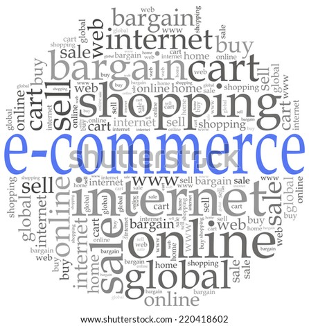 E-commerce or online shopping concept. Word cloud illustration. - stock photo