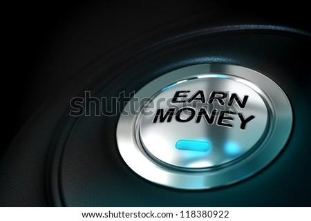 earn money text written onto a metal button over a black background