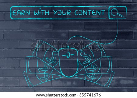 earn with your content: web search bar with computer mouse and cash - stock photo