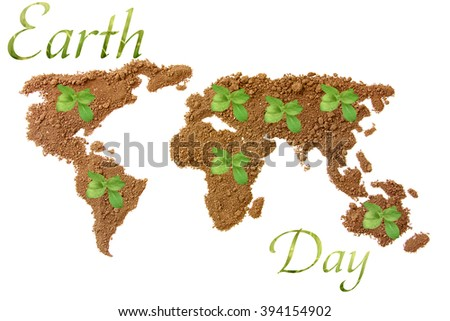 Earth Day. Concept ecology. World map, globe from the soil with green plants around the world isolated on white background - stock photo