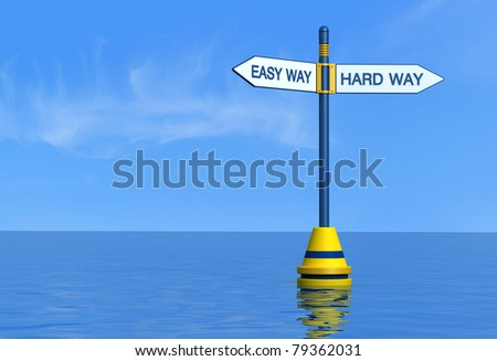 easy and hard maritime way - stock photo