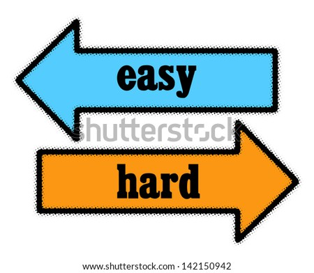 Easy and hard signs in blue and orange arrows concept - stock photo