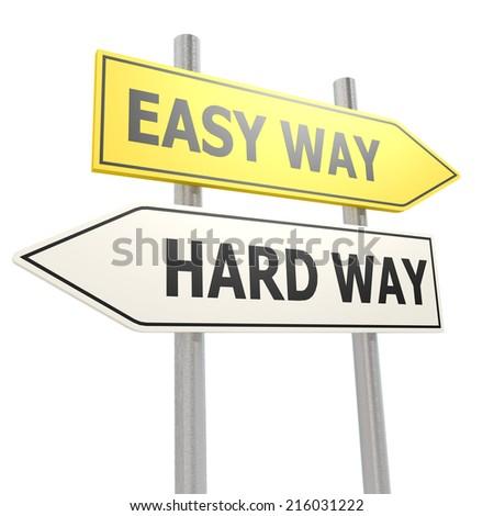 Easy hard way road sign - stock photo