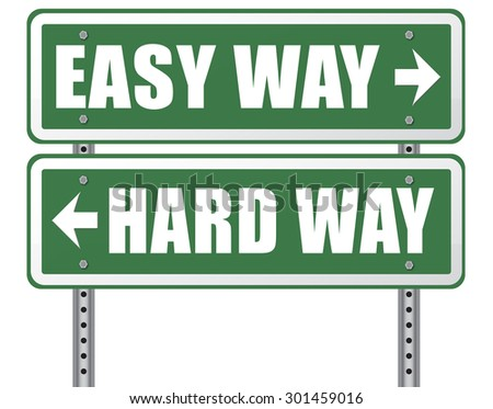 easy way or hard way take a risk and go for adventure character test less traveled path take the challenge struggle for life  - stock photo