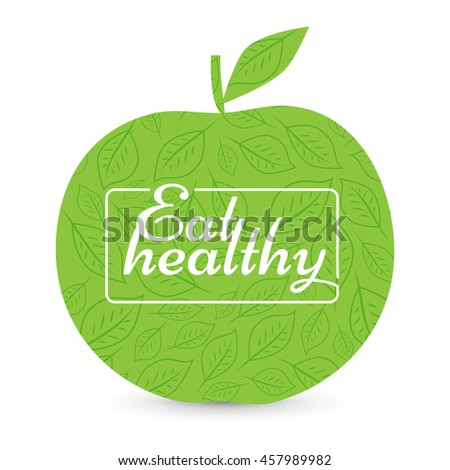 Eat a healthy diet. Green Apple, natural product. motivational poster or banner. background signs leaves - illustration