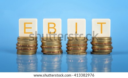 EBIT  (Earnings before interest and taxes), business/finance conceptual.