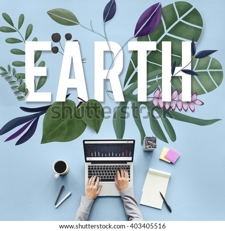 Eco Friendly Earth Day Green Environment Concept - stock photo