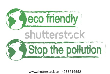 Eco friendly, stop the pollution, scratch grunge graffiti print sign with planet earth icon in green color isolated on white - stock photo