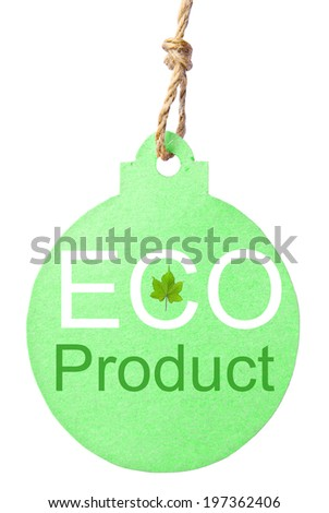 Eco friendly tag, Eco product. Clipping path - stock photo