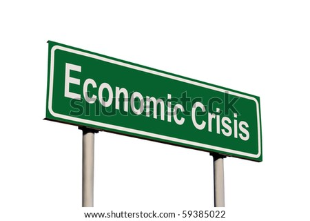 Economic Crisis Green Road Sign, Isolated On White Background - stock photo