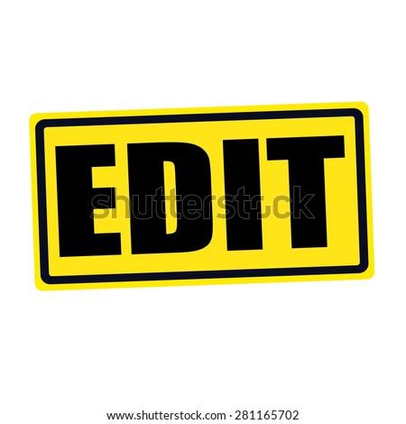 EDIT black stamp text on yellow - stock photo
