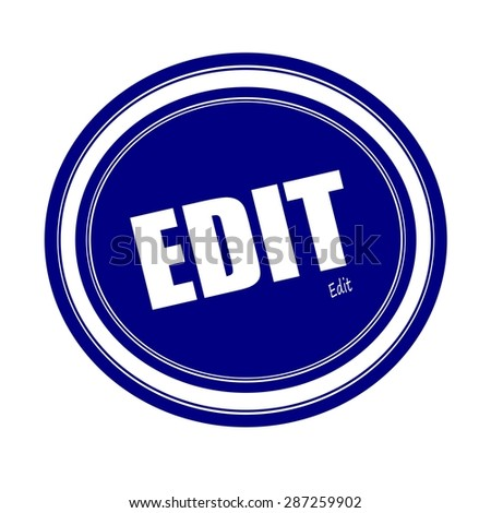 EDIT white stamp text on blue - stock photo