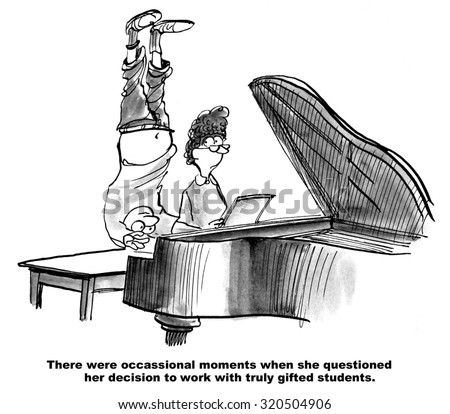 Education cartoon showing student playing the piano standing on his head.  'There were occasional moments when she questioned her decision to work with truly gifted students.' - stock photo