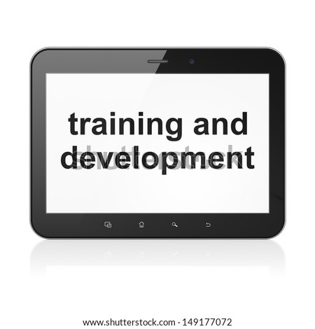 Education concept: black tablet pc computer with text Training and Development on display. Generic modern portable touch pad device on White background, 3d render - stock photo