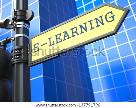 Education Concept. E-Learning Roadsign on Blue Background. - stock photo