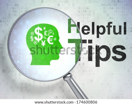 Education concept: magnifying optical glass with Head With Finance Symbol icon and Helpful Tips word on digital background, 3d render - stock photo