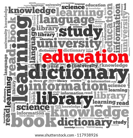 Education info-text graphics and arrangement concept on white background (word cloud) - stock photo