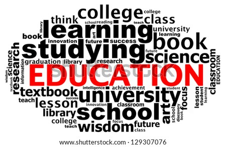 EDUCATION info text graphics and arrangement concept (word clouds) on white background - stock photo