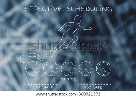 effective scheduling: person running on clocks being on time