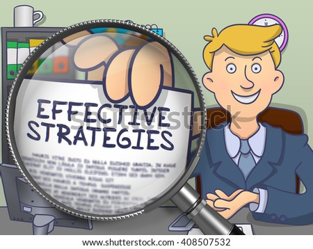 Effective Strategies. Businessman Welcomes in Office and Showing through Lens Paper with Inscription. Colored Doodle Style Illustration. - stock photo