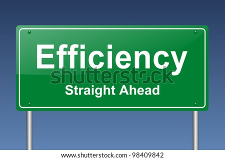 efficiency traffic sign - stock photo