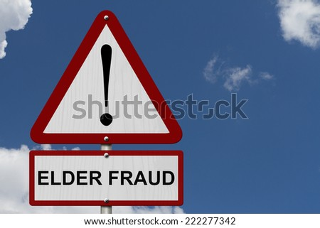 Elder Fraud Caution Sign, Red and White Triangle Caution sign with word Elder Fraud with sky background - stock photo
