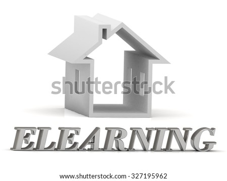 ELEARNING- inscription of silver letters and white house on white background