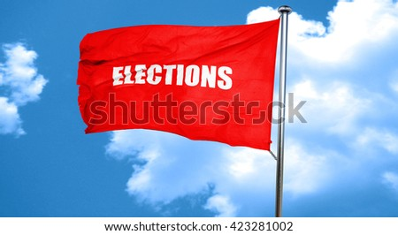 elections, 3D rendering, a red waving flag - stock photo