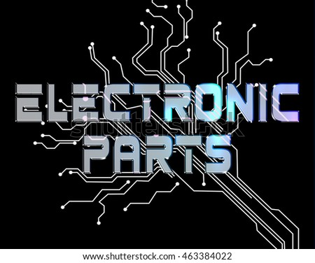 Electronic Parts Meaning Semiconductor Technician And Digital
