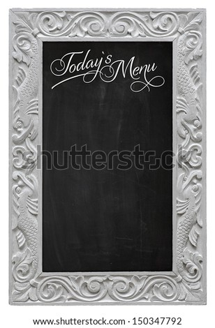 Elegant antique white picture frame with chalkboard - blackboard used as Today`s Menu - isolated on a white background - stock photo