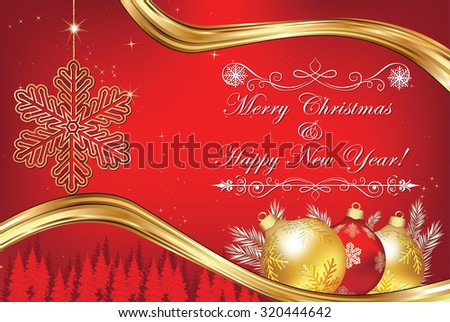 Elegant Christmas and New Year greeting-card. Business red Christmas and New Year background / greeting card for print. Contains elegant snowflake and Christmas baubles, winter landscape.  - stock photo