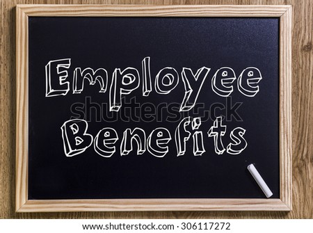 Employee Benefits - New chalkboard with outlined text - on wood