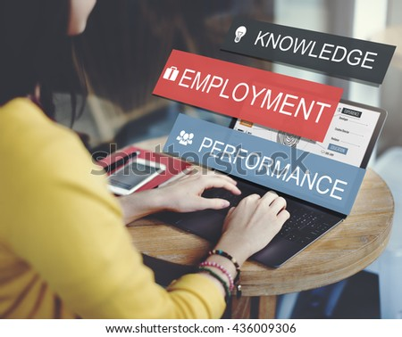 Employment Knowledge Performance Business Career Concept - stock photo