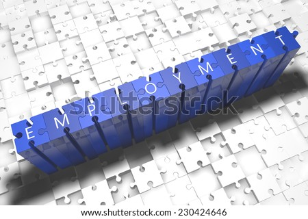Employment - puzzle 3d render illustration with block letters on blue jigsaw pieces  - stock photo