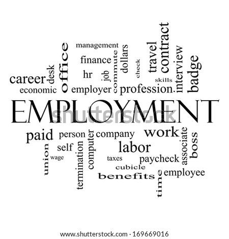 Employment Word Cloud Concept in black and white with great terms such as work, company, boss, job and more. - stock photo
